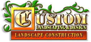 Custom Landscaping & Design, Inc.
